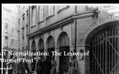 "Against Normalization: The Lesson of the ""Munich Post"""